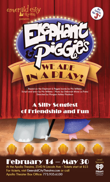 Elephant & Piggie's We're In A Play poster (Emerald City Theatre)
