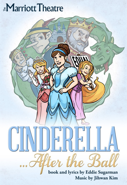 Marriott Thatre: Poster: Cinderella After The Ball