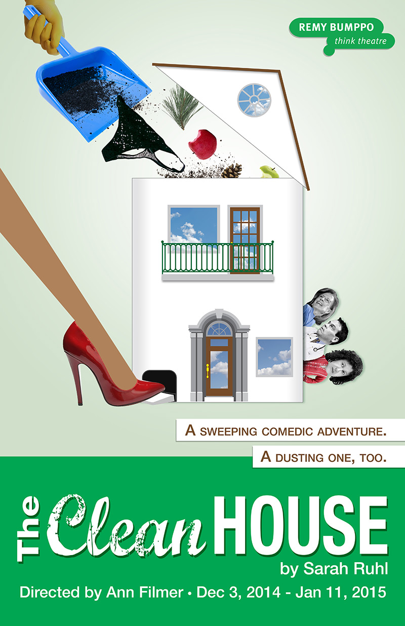 Remy Bumppo: Poster: The Clean House (by Grab Bag Media)