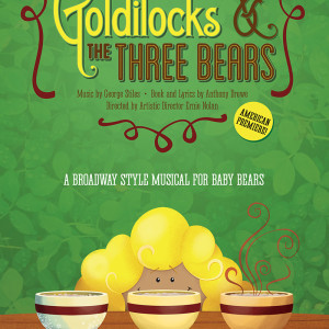 Goldilocks and the Three Bears poster (Emerald City Theatre), by Grab Bag Media
